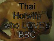 Thai wife always crave for BBC