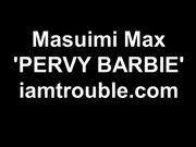 m@su1m1 m@x - Pervy Barbie