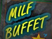 MILF Buffet