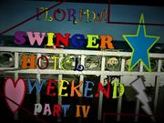 Florida Swinger Hotel Weekend Part IV