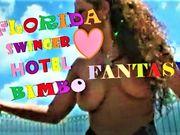 FLORIDA SWINGER HOTEL BIMBO FANTASY