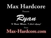Crying Ryan Gets Reamed Out! - Max Hardcore