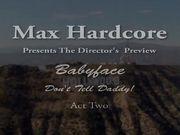 Babyface Part 2 - Max Hardcore (Extreme Schoolgirls 10)