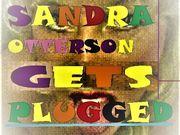 SANDRA OTTERSON GETS PLUGGED