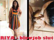 Riya Indian Blowjob Slut